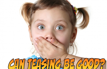 Can teasing be good?